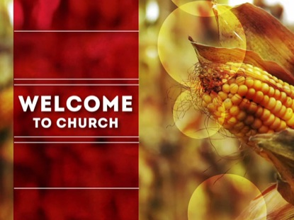CORN WELCOME