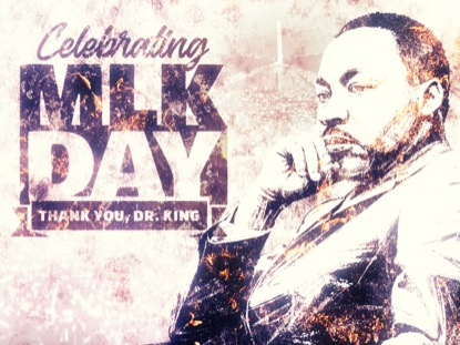 CELEBRATING MARTIN LUTHER KING DAY MOTION 1