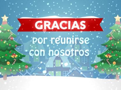 CHRISTMAS VILLAGE CLOSING MOTION - SPANISH