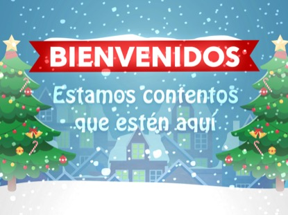 CHRISTMAS VILLAGE WELCOME MOTION - SPANISH