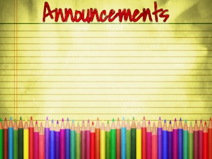 COLOR PENCILS ANNOUNCEMENTS MOTION