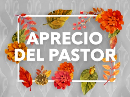 COLORS OF FALL PASTOR APPRECIATION MOTION - SPANISH