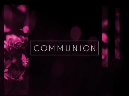 Light Of Grace Communion Motion   Playback Media   Preaching Today Media