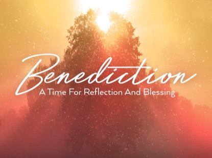 ONLY CHRIST BENEDICTION MOTION