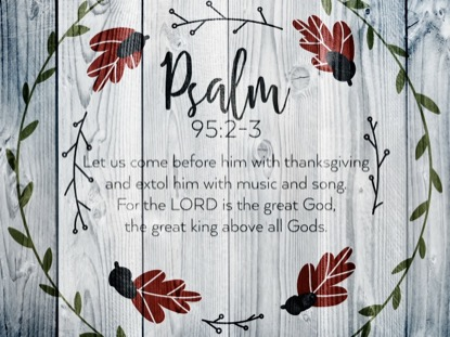 THANKSGIVING ART PSALM MOTION