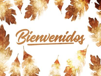 THANKSGIVING CRISP LEAVES WELCOME MOTION - SPANISH