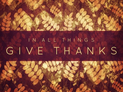 THANKSGIVING GRATITUDE ALL THINGS MOTION