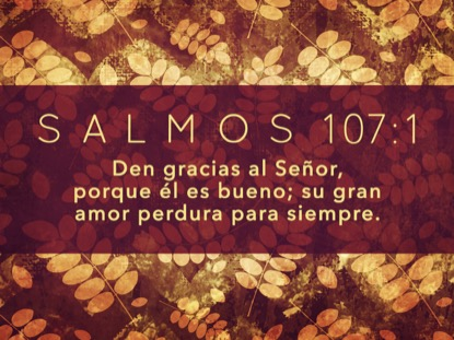 THANKSGIVING GRATITUDE PSALM MOTION SPANISH