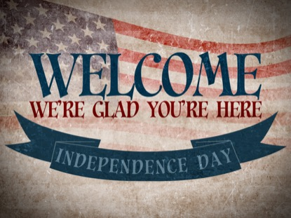VINTAGE INDEPENDENCE DAY WELCOME MOTION