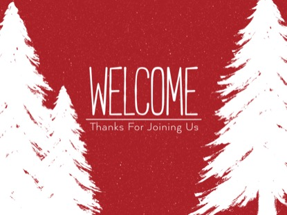 WINTER SPRUCE WELCOME MOTION