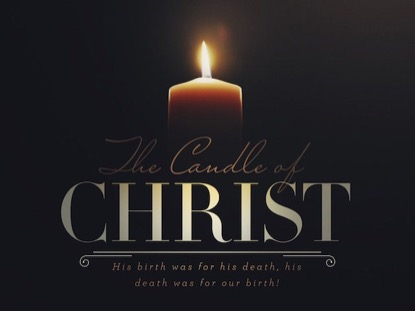 ADVENT CANDLES THE CANDLE OF CHRIST