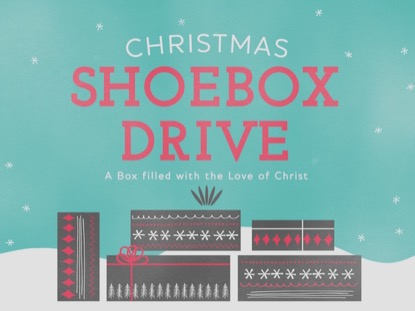 CHRISTMAS SHOEBOX DRIVE
