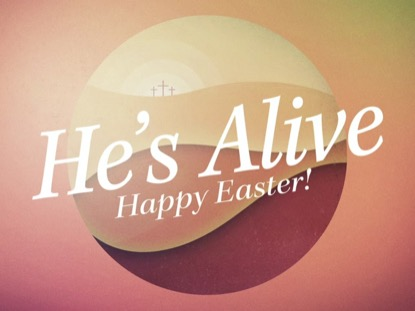 EASTER SPHERE HE'S ALIVE