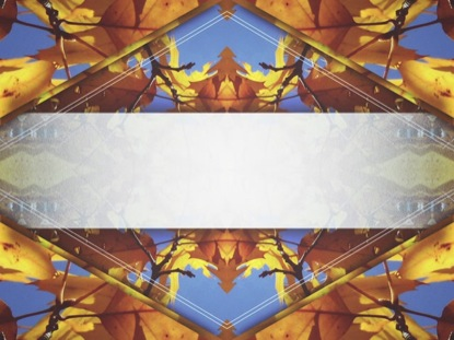 FALL KALEIDOSCOPE UPCOMING BLANK