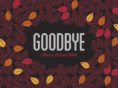 FALL LEAVES GOODBYE
