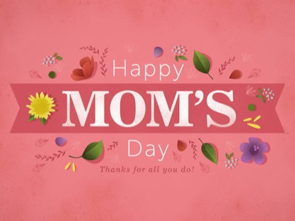 FLORAL MOTIF - HAPPY MOM'S DAY