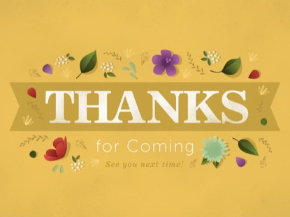 FLORAL MOTIF - THANKS FOR COMING