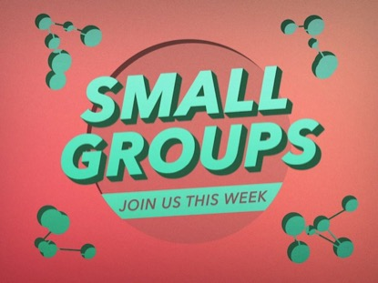 SMALL GROUPS LOOP