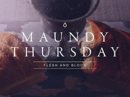PORTRAITS OF PASSION: MAUNDY THURSDAY