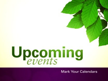 SPRING LEAVES UPCOMING EVENTS