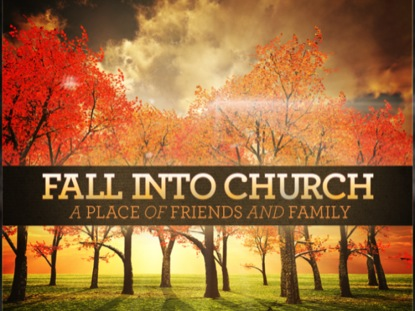 FALL INTO CHURCH