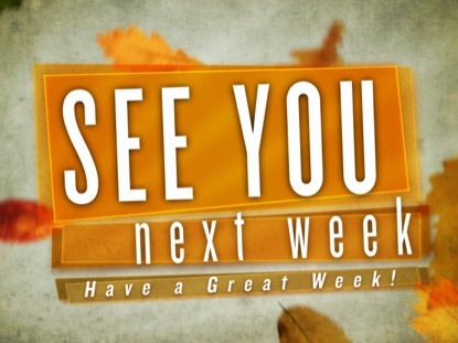 f6f6a9b97469 See You Next Week 2