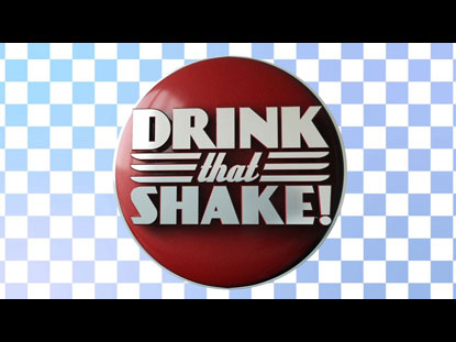 DRINK THAT SHAKE (GAME INTRO)