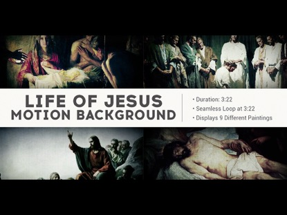 LIFE OF JESUS WORSHIP BACKGROUND