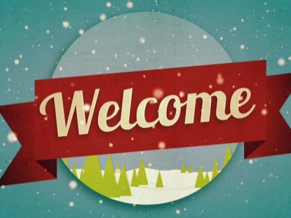 Welcome To Christmas.Christmas Welcome Welcome
