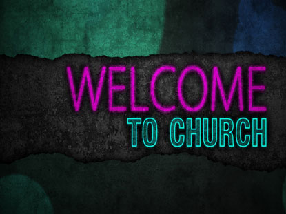 CHURCH WELCOME GLOWING GRUNGE