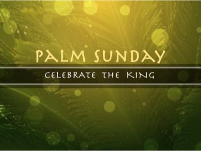 PALM SUNDAY TITLE MOTION