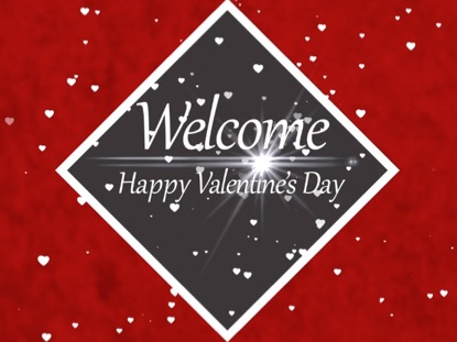 VALENTINE WELCOME TITLE MOTION