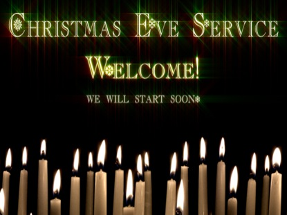 CHRISTMAS EVE WELCOME MOTION 1