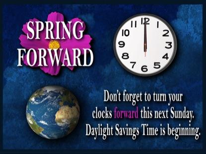 DAYLIGHT SAVINGS TIME MOTION 1: SPRING FORWARD