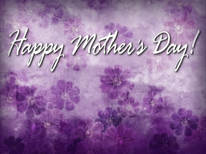 MOTHER'S DAY MOTION 3