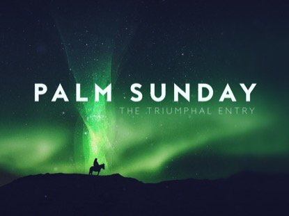 HOLY WEEK GLOW PALM SUNDAY