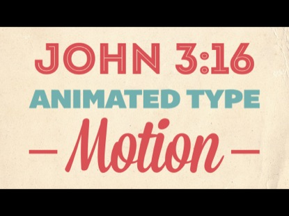 VALENTINE'S THEME JOHN 3:16 KINETIC TYPOGRAPHY MOTION