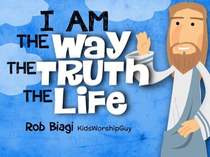 THE WAY, TRUTH, LIFE (JOHN 14:6)