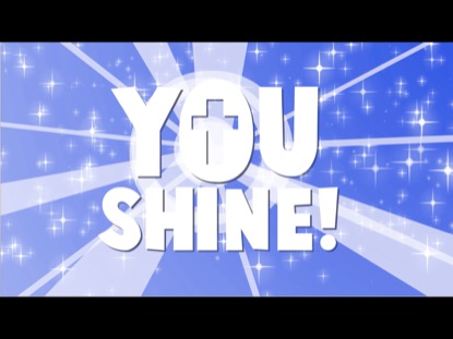 YOU SHINE (WE'RE ROCKIN' NOW)