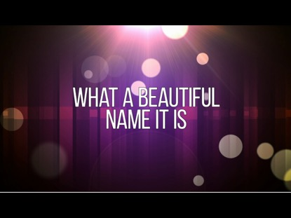 What A Beautiful Name Video Worship Song Track with Lyrics ...