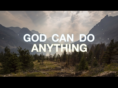 Image result for god can do anything