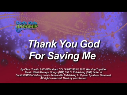 THANK YOU GOD FOR SAVING ME