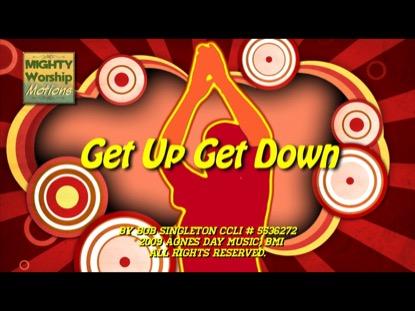 GET UP GET DOWN