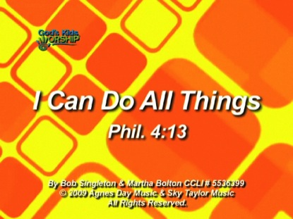 I CAN DO ALL THINGS PHIL 4:13