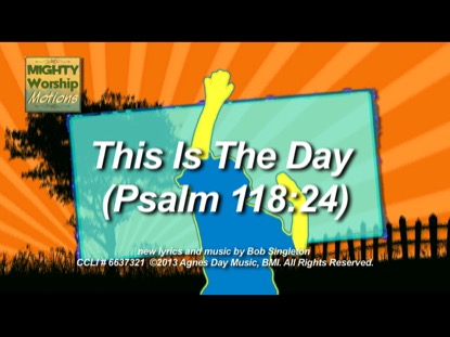 THIS IS THE DAY (WORSHIP MOTIONS)
