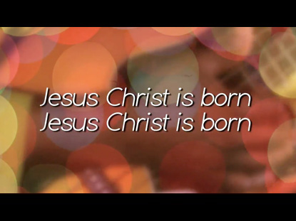 JESUS CHRIST IS BORN