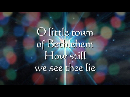 O LITTLE TOWN OF BETHLEHEM (WHAT A CURIOUS PLACE FOR A KING)