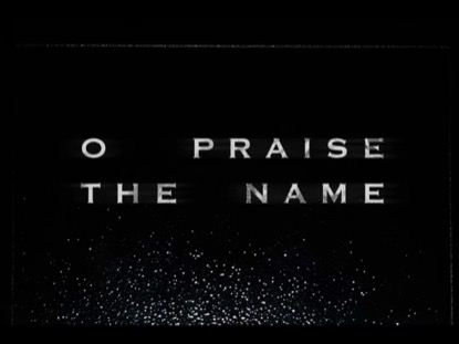 O PRAISE THE NAME (ANASTASIS)