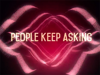 PEOPLE KEEP ASKIN'