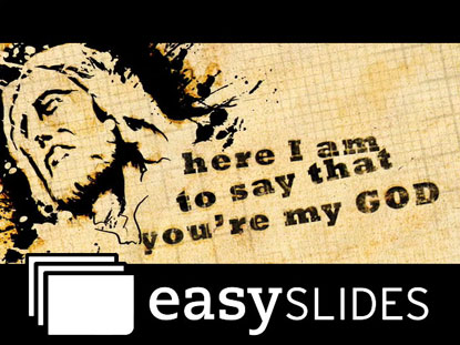 HERE I AM TO WORSHIP (EASYSLIDES)
